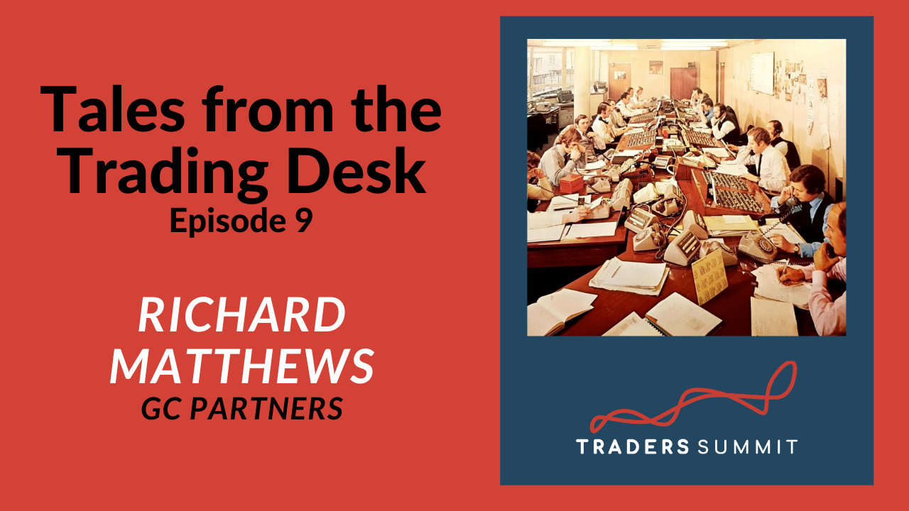 Dick Matthews Tales From The Trading Desk